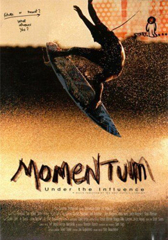 Momentum Under The Influence (2001)